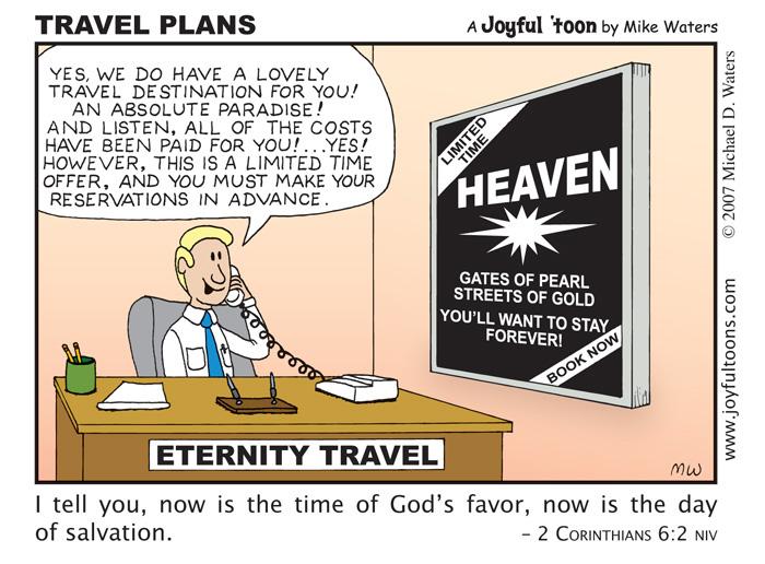 Travel Plans - 2 Corinthians 6:2